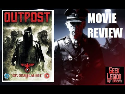 NAZI ZOMBIE WEEK # 1 OUTPOST  ( 2007 ) Horror Movie Review