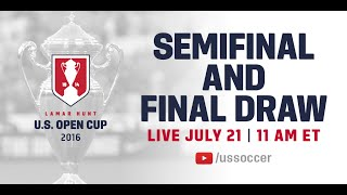 2016 Lamar Hunt U.S. Open Cup Semifinal/Final Draw