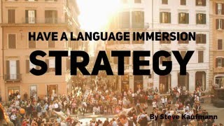 Have a Language Immersion Strategy thumbnail
