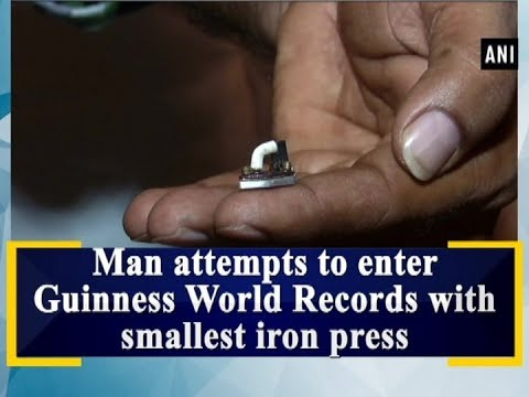 Man attempts to enter Guinness World Records with smallest iron press - Gujarat News
