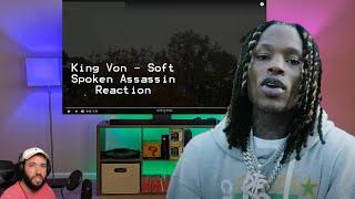 King Von- Soft Spoken Assassin Reaction