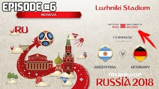 ЧЕМПИОНАТ МИРА 2018 ЗА СБОРНУЮ АРГЕНТИНЫ | 1/2 ФИНАЛА | WORLD CUP 2018 Russia