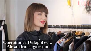 Operatiunea Dulapul cu... Alexandra Ungureanu