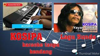 Download Mp3 Kosipa Tanpa Kendang Karaoke Korg Pa600 Lagu Sunda Cover Pongdut Untuk Kendanger