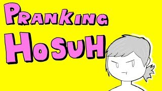 By the way, Let's Prank Hosuh!