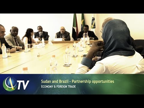 Sudan and Brazil - Partnership opportunities | Economy & Foreign Trade