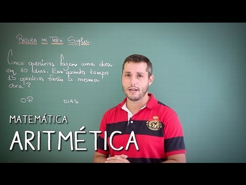 Matemática - Resumo para o ENEM: Aritmética - Regra de Três Simples Inversa