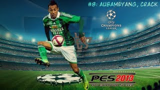 "PES 2013 ""LMO ZERO"" - EP #8: ""Aubameyang, Crack"" HD"