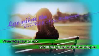 [Karaoke] Lạc Niềm Tin - LorenKid ft. Amy, Minhphucpk