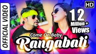 Come On Baby Rangabati | Official Song | Humane Sagar | Lubun, Nikita | Tarang Music Originals