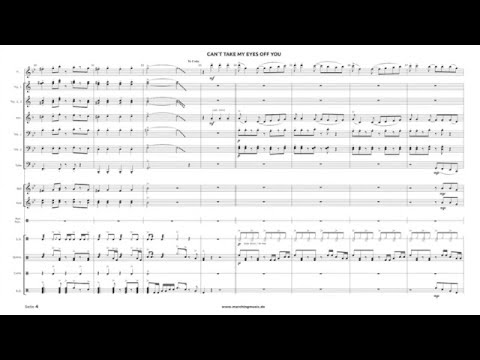 CAN´T TAKE MY EYES OFF YOU - Arrangement For Marching Band