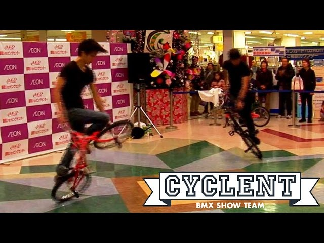BMXパフォーマンスショー CYCLENT