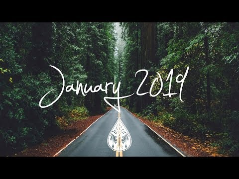 Indie/Rock/Alternative Compilation - January 2019 (1½-Hour Playlist)