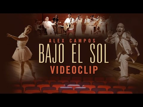 bajo-el-sol---alex-campos-hd-[video-oficial]