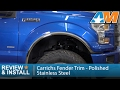 2015-2017 Ford F-150 Carrichs Fender Trim - Polished Stainless Steel Review & Install