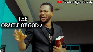 Download Denilson Chibuike Igwe Comedy - Denilson Igwe Comedy - The Oracle of God part 2