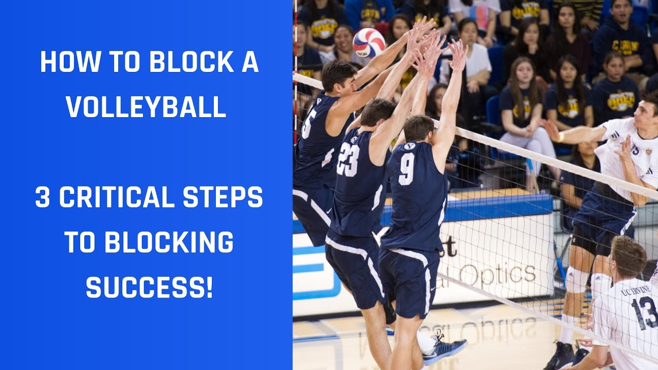 How To Block A Volleyball 3 Critical Steps Youtube
