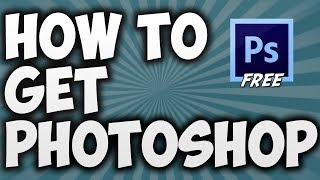 How To Get Photoshop CS6 Extended On Windows 7,8,10 For Free 2017!!