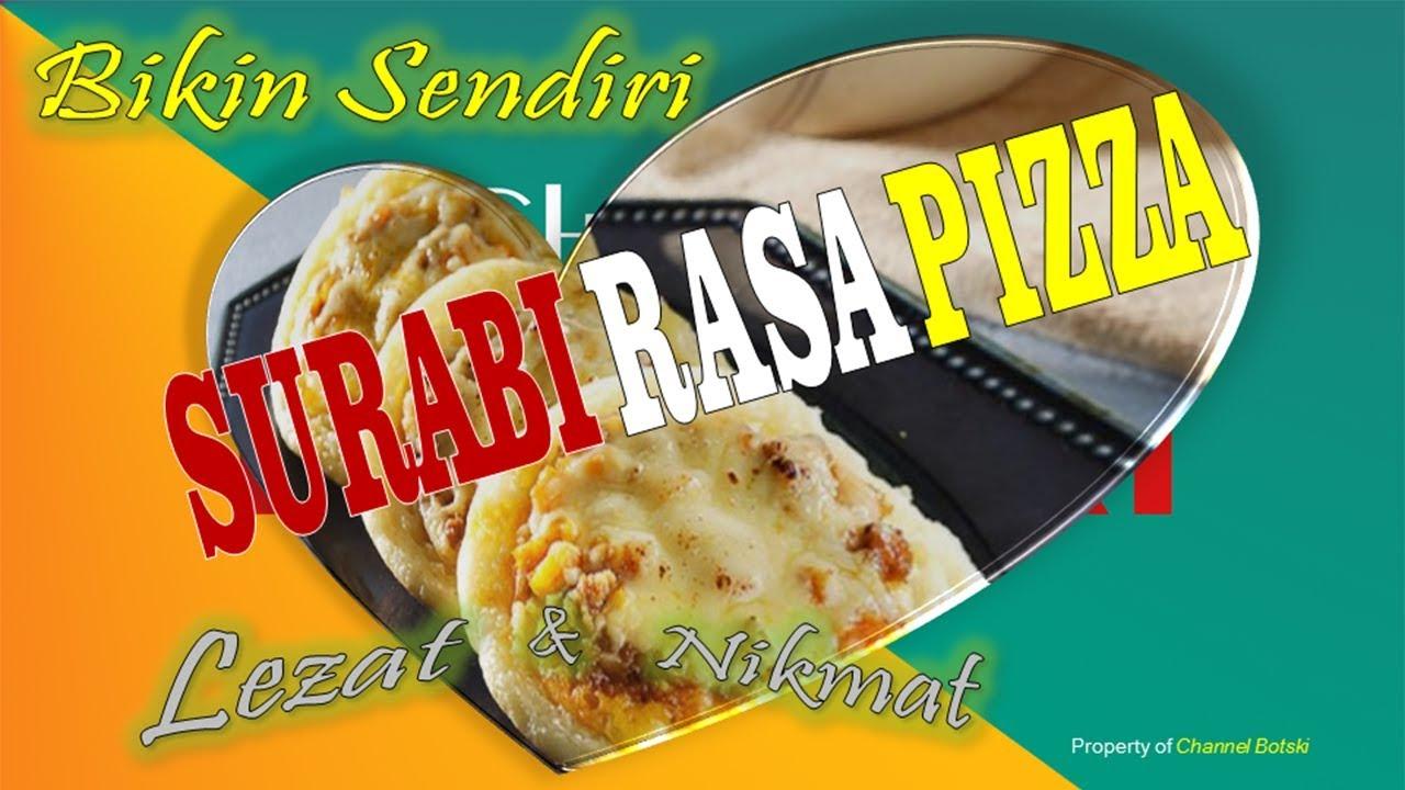 """Resep Kekinian """" SURABI RASA PIZZA """" Masakan dan Makanan ..."""