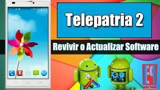 ✔ Revivir y/o Actualizar Telepatria 2(ZTE Blade L2)【Software】| 2018