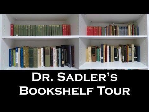 Dr. Sadler's Bookshelf Tour