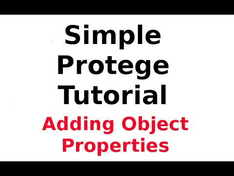 A Simple Protege Tutorial 3: Adding Object Properties
