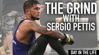 Sergio Pettis UFC 229 - The Grind