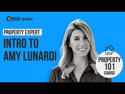 Who is Amy Lunardi? Rask's Property 101 Course Introduction