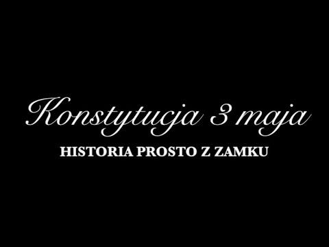 Konstytucja 3 maja - historia prosto z Zamku - YouTube