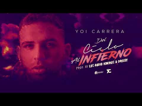 Yoi Carrera - Del Cielo Al Infierno