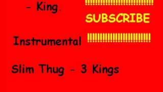 Instrumental - Slim Thug - 3 Kings