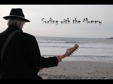 Ed Deane - Surfing with the Mummy (Official Music Video)