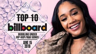 Top 10 • US Bubbling Under Hip-Hop/R&B Songs • June 15, 2019 | Billboard-Charts