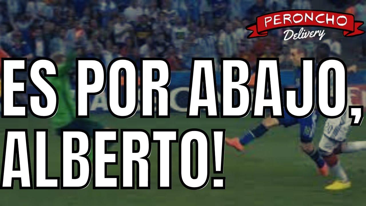 Es por abajo, Alberto!