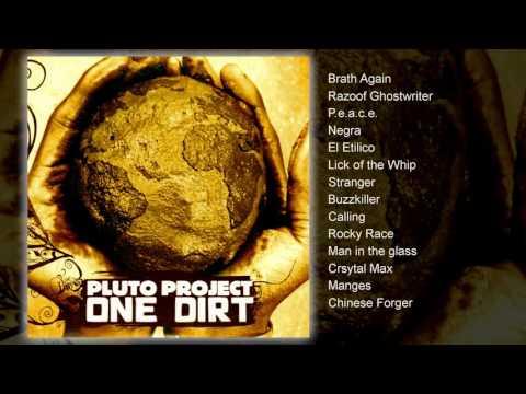 Pluto Project - One Dirt (FULL ALBUM)