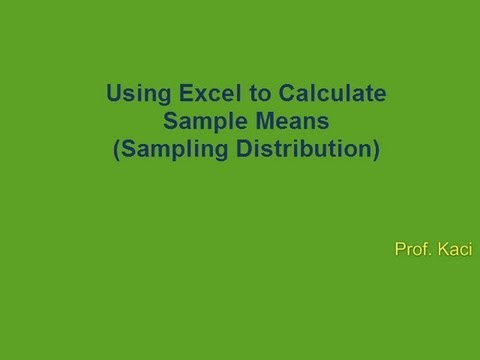 Statistics: Using Excel to Calculate Sample Means (Sampling ...