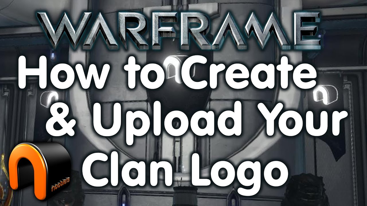 Warframe How To Create Upload A Clan Logo Youtube