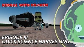 [KSP][Career][1.4] Ep3. Quick Science Tips  - Kerbal Space Program Tutorial