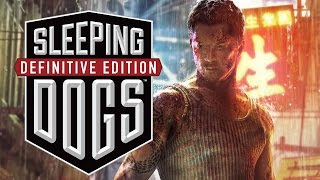 Sleeping Dogs Definitive Edition Gameplay Walkthrough - FIRST LOOK / REVIEW (PS4,Xbox One, PC)