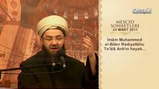 Mescid Sohbetleri - İmâm Muhammed el Bâkır ve Câfer es Sâdık Radıyallâhu Te'âlâ Anh'ın Hayatları