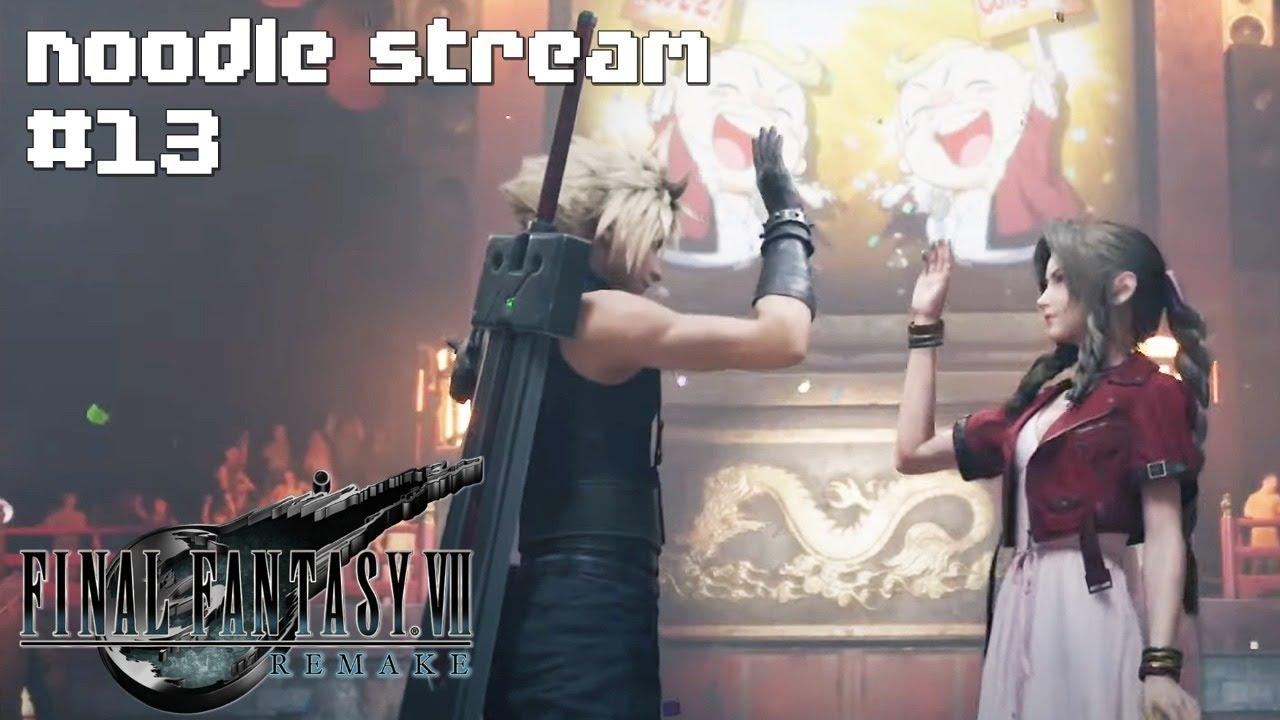 Tifas Befreiung・Final Fantasy VII Remake #13 ★ #noodlestream