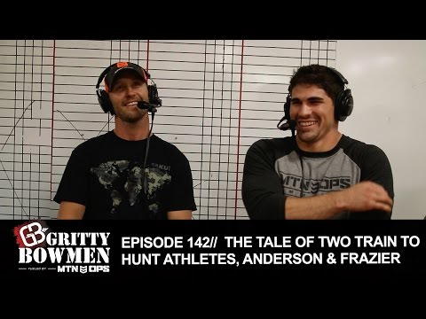 EPISODE 142: The Tale of Two Train To Hunt Athletes, Anderson & Frazier