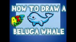 How to Draw a CARTOON BELUGA WHALE YouTube
