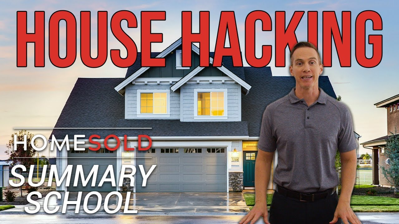 What is House Hacking? - HomeSold GA Summary School
