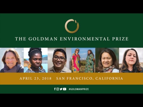 2018 Goldman Environmental Prize Ceremony