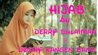 Derry Sulaiman feat Dodhy Kangen Band - Hijab (LIRIK) MP3