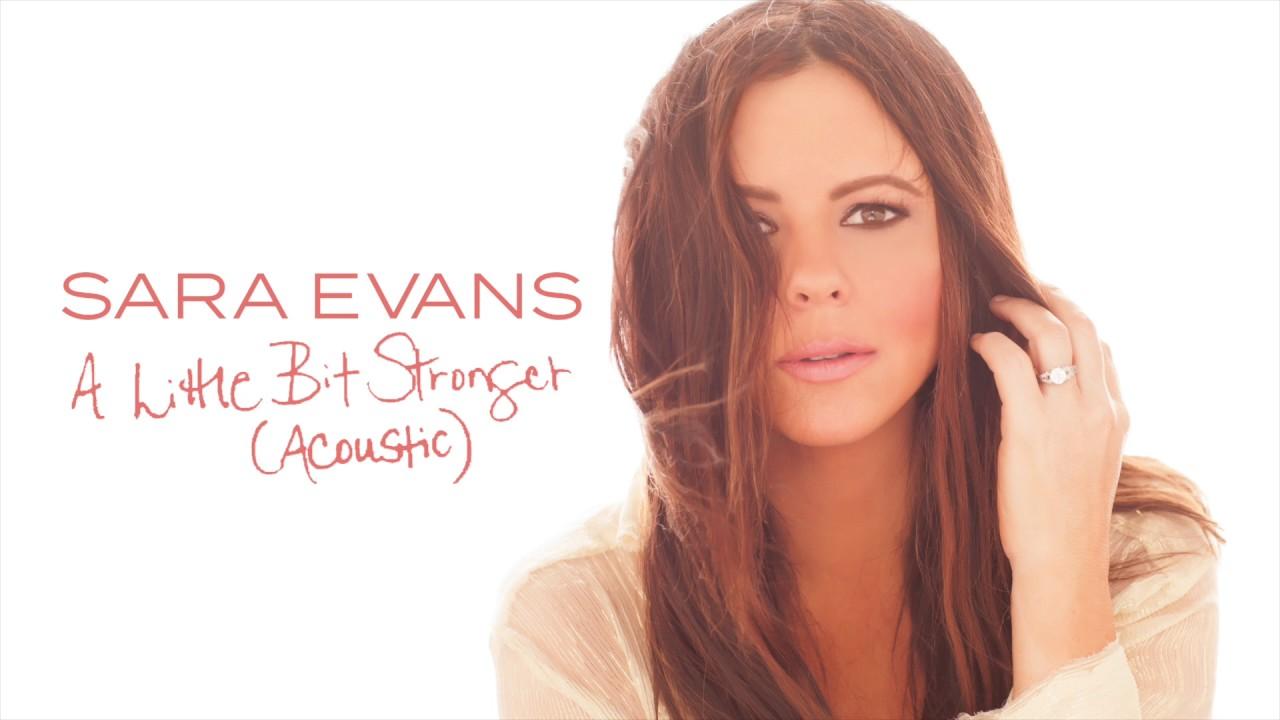 sara-evans-a-little-bit-stronger-acoustic-audio-sara-evans