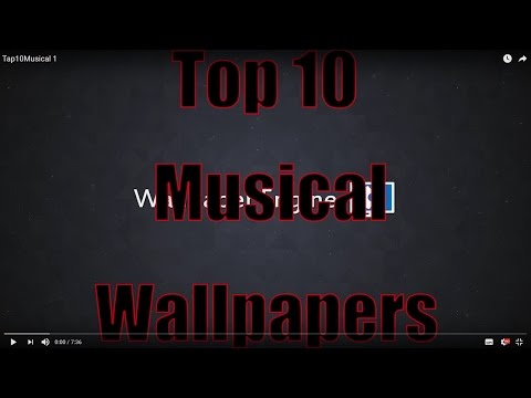 Top 10 Wallpapers for Wallpaper Engine (Musical)