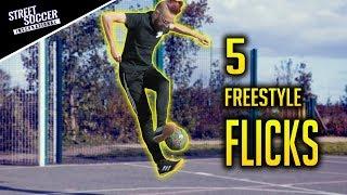 LEARN 5 FREESTYLE FLICKS