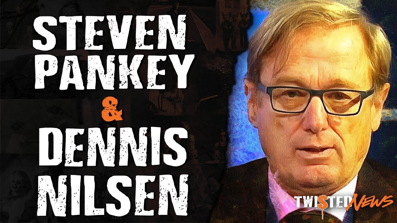 Twisted News: Steven Pankey & Dennis Nilsen